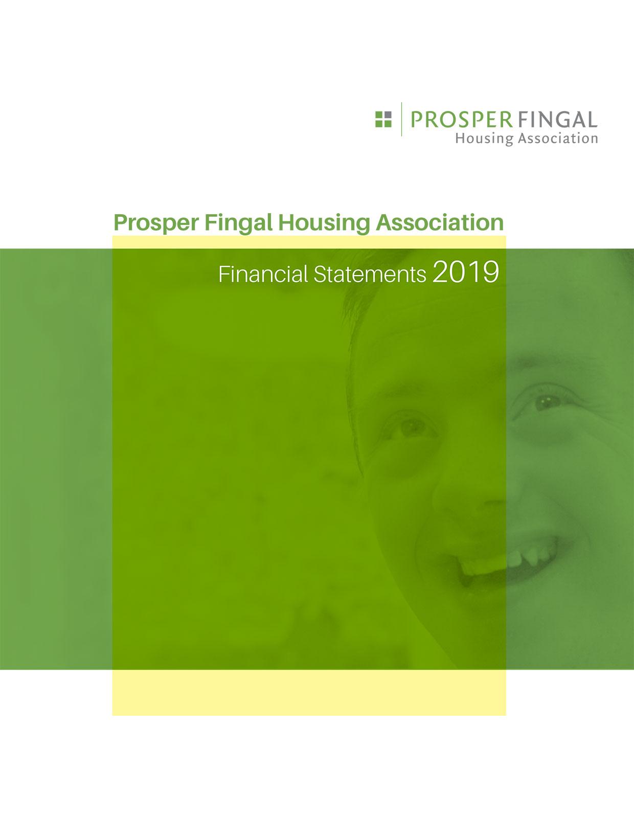 Prosper Fingal Housing Association Financial Statements 2019